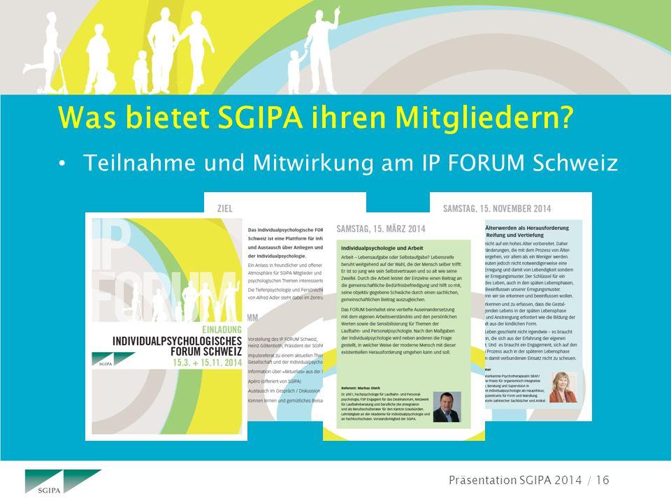 Präsentation SGIPA 2014 / 16 Was bietet SGIPA ihren Mitgliedern.