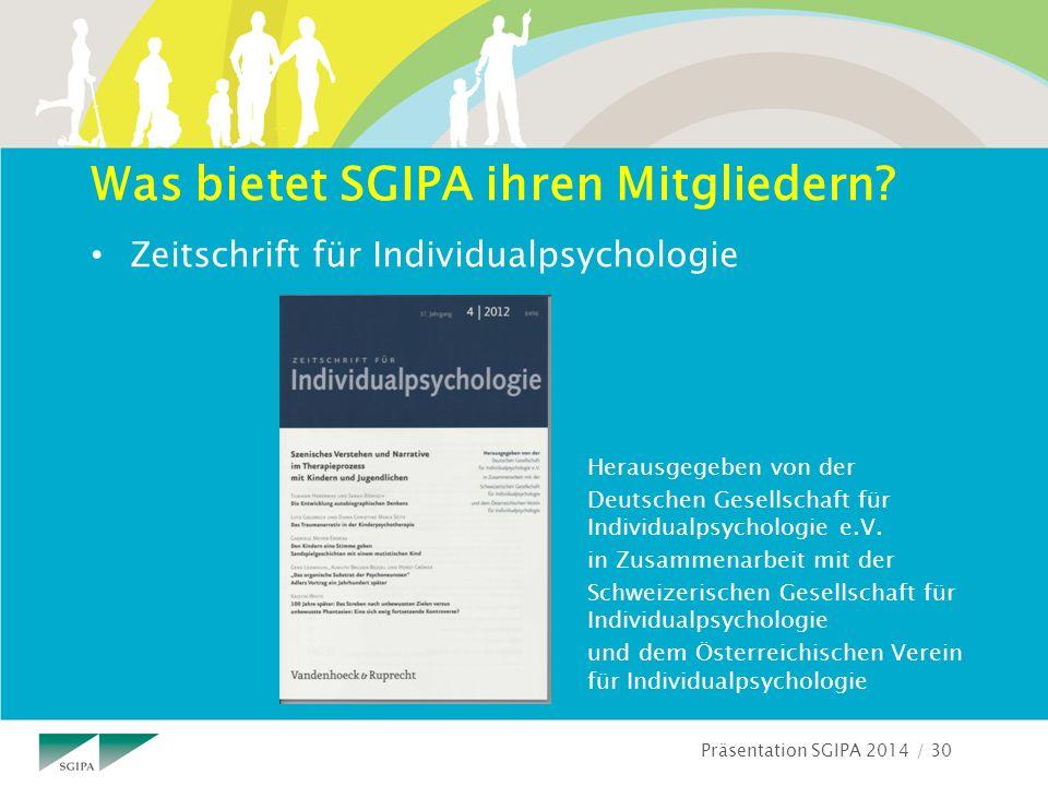 Präsentation SGIPA 2014 / 30 Was bietet SGIPA ihren Mitgliedern.