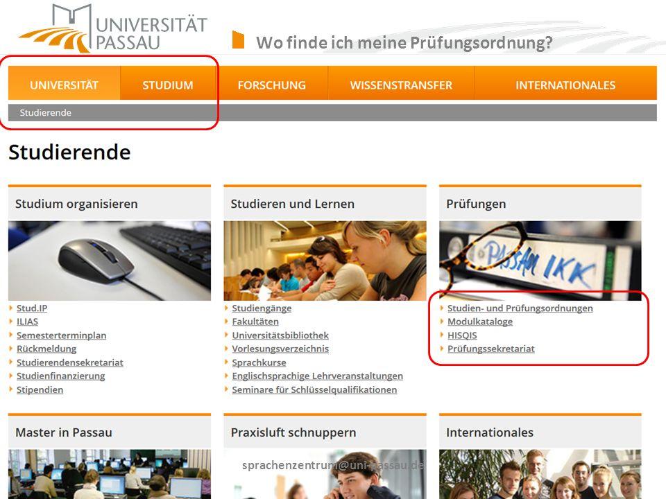 sprachenzentrum@uni-passau.de Wo finde ich meine Prüfungsordnung?