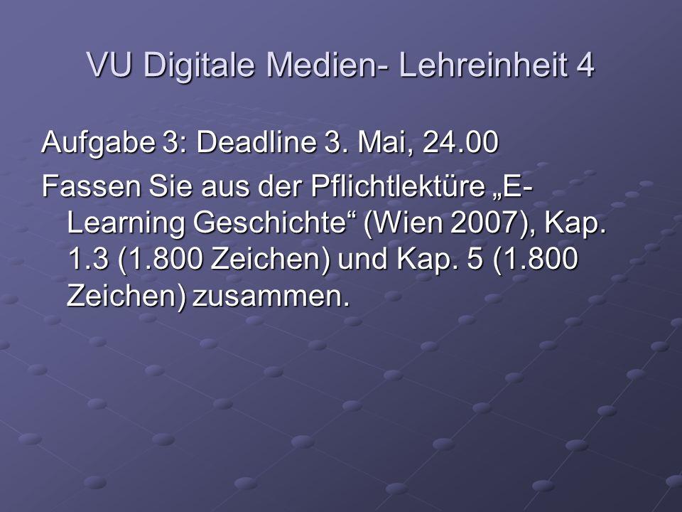 VU Digitale Medien- Lehreinheit 4 Aufgabe 3: Deadline 3.