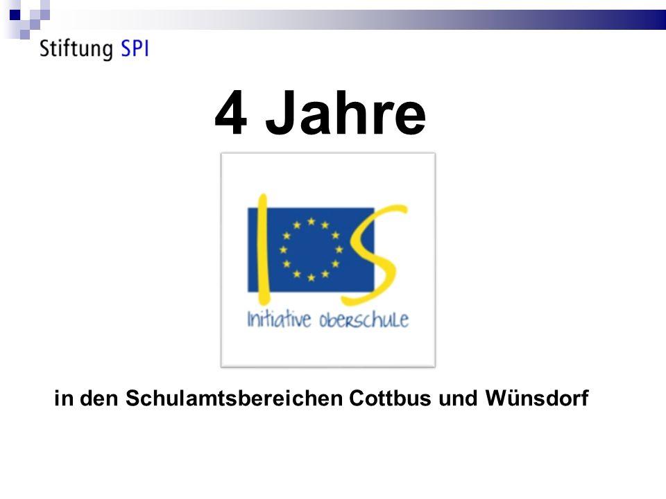 4 Jahre in den Schulamtsbereichen Cottbus und Wünsdorf