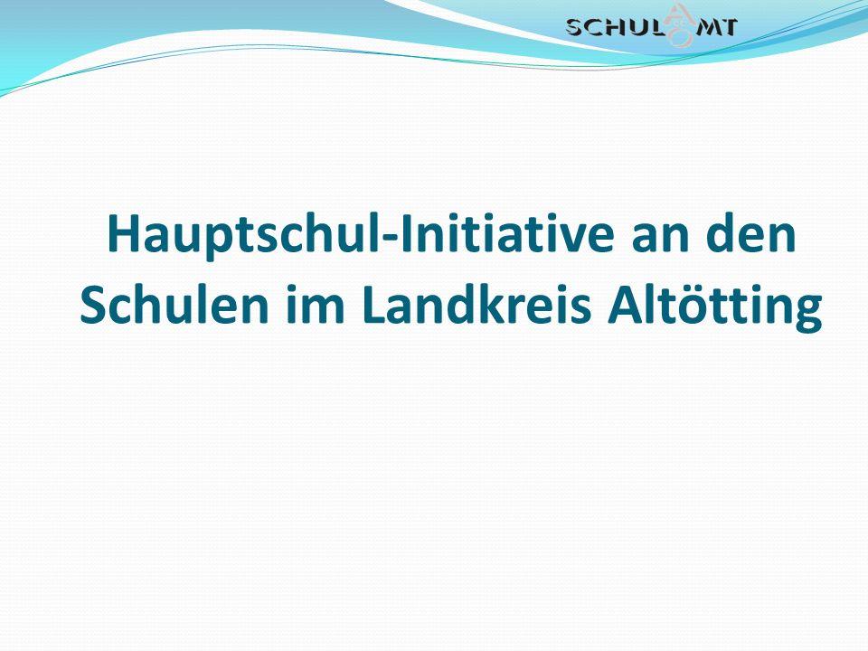 Hauptschul-Initiative an den Schulen im Landkreis Altötting