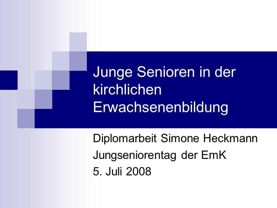 Simone Heckmann 05.07.2008 Jungseniorentag der EmK Ehrenamtliches Engagement Junger Senioren 38% kein Engagement Berufstätig (42%) Familie / Pflege der Eltern (21%) bzw.