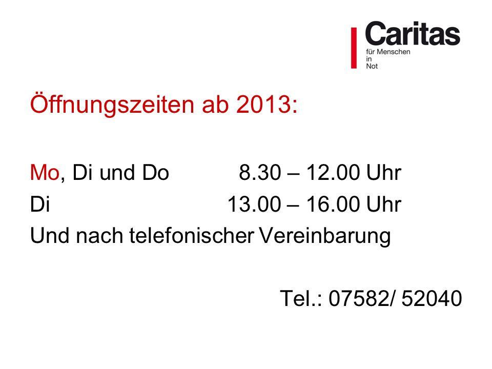 Öffnungszeiten ab 2013: Mo, Di und Do 8.30 – 12.00 Uhr Di13.00 – 16.00 Uhr Und nach telefonischer Vereinbarung Tel.: 07582/ 52040