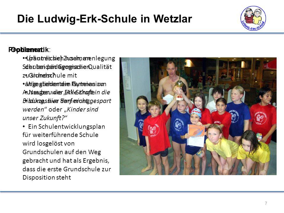 Die Ludwig-Erk-Schule in Wetzlar 7 Problematik: Lohnt es sich noch, an Schulen pädagogische Qualität zu sichern? Wie stehen die Parteien zu Aussagen w