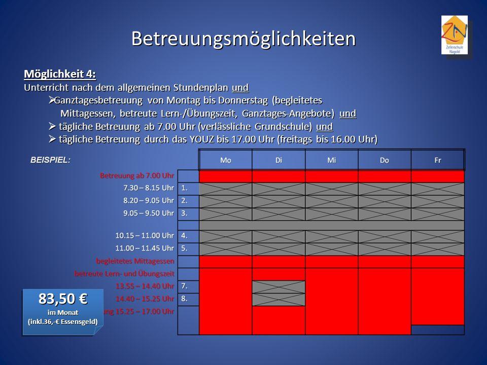 Möglichkeit 4: Unterricht nach dem allgemeinen Stundenplan und Ganztagesbetreuung von Montag bis Donnerstag (begleitetes Mittagessen, betreute Lern-/Ü