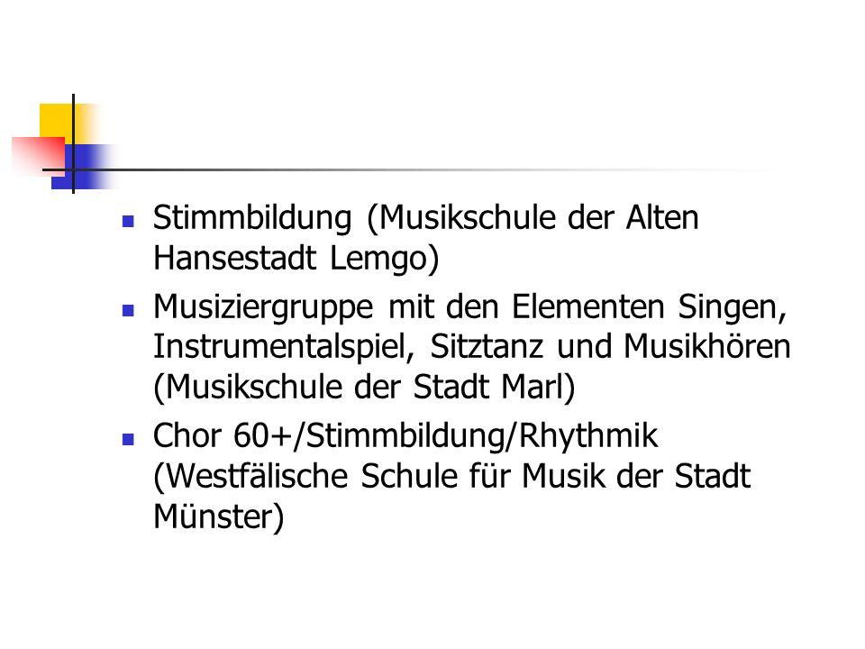 Stimmbildung (Musikschule der Alten Hansestadt Lemgo) Musiziergruppe mit den Elementen Singen, Instrumentalspiel, Sitztanz und Musikhören (Musikschule