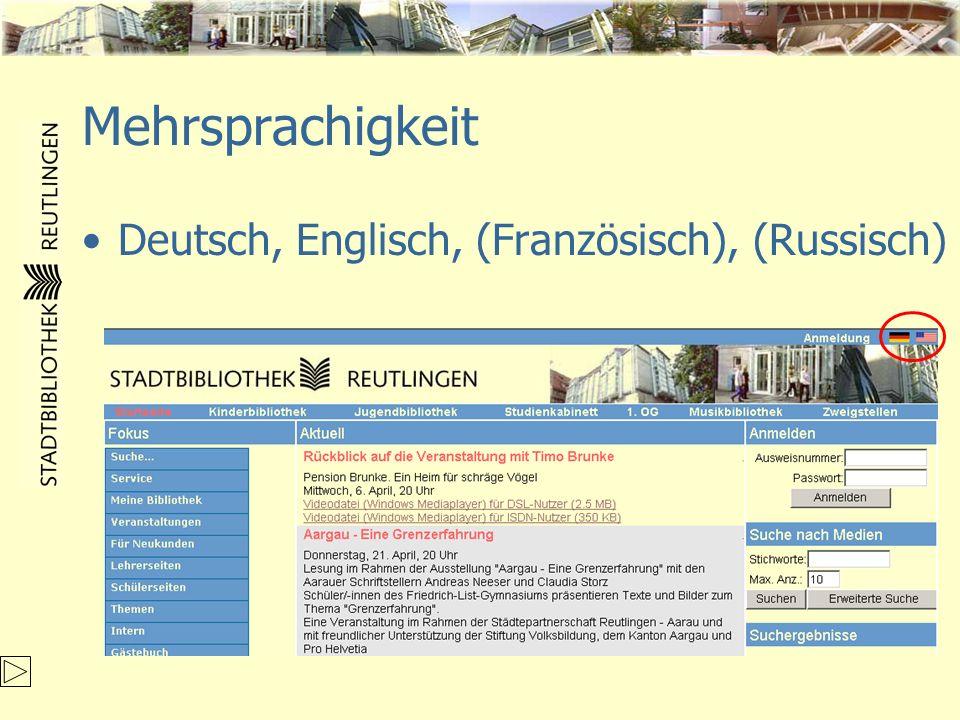 Mehrsprachigkeit Deutsch, Englisch, (Französisch), (Russisch)