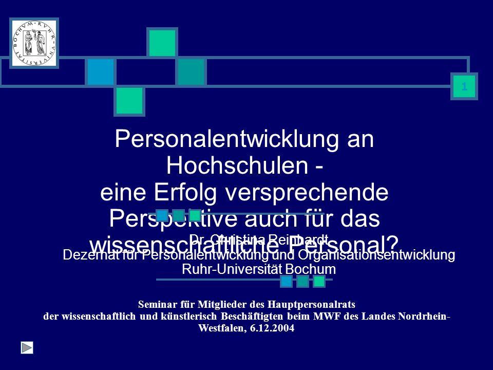 1 Personalentwicklung an Hochschulen - eine Erfolg versprechende Perspektive auch für das wissenschaftliche Personal.
