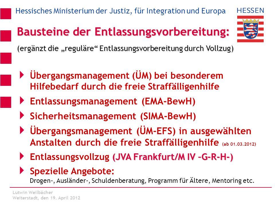 Hessisches Ministerium der Justiz, für Integration und Europa Lutwin Weilbächer Kassel, den 06.