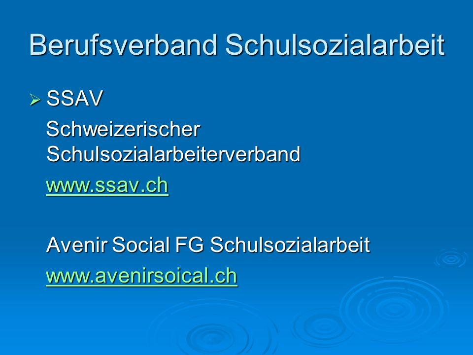 Berufsverband Schulsozialarbeit SSAV SSAV Schweizerischer Schulsozialarbeiterverband Schweizerischer Schulsozialarbeiterverband www.ssav.ch www.ssav.c