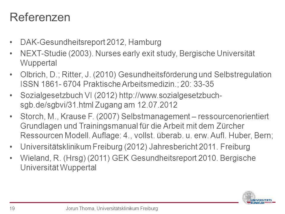 Referenzen DAK-Gesundheitsreport 2012, Hamburg NEXT-Studie (2003). Nurses early exit study, Bergische Universität Wuppertal Olbrich, D.; Ritter, J. (2