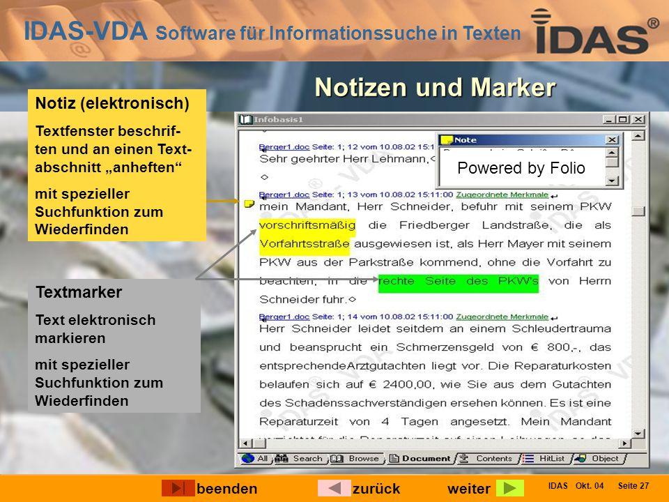 IDAS-VDA Software für Informationssuche in Texten IDAS Okt. 04 Seite 27 Textmarker Text elektronisch markieren mit spezieller Suchfunktion zum Wiederf