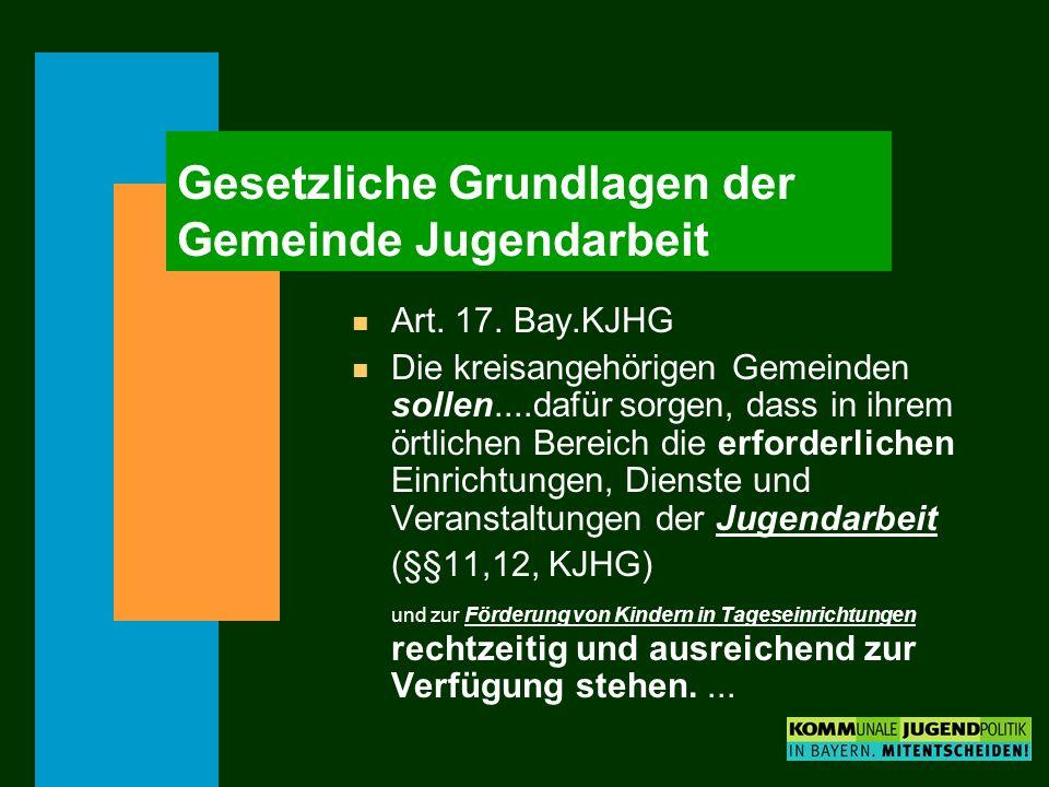Gesetzliche Grundlagen der Gemeinde Jugendarbeit n Art.
