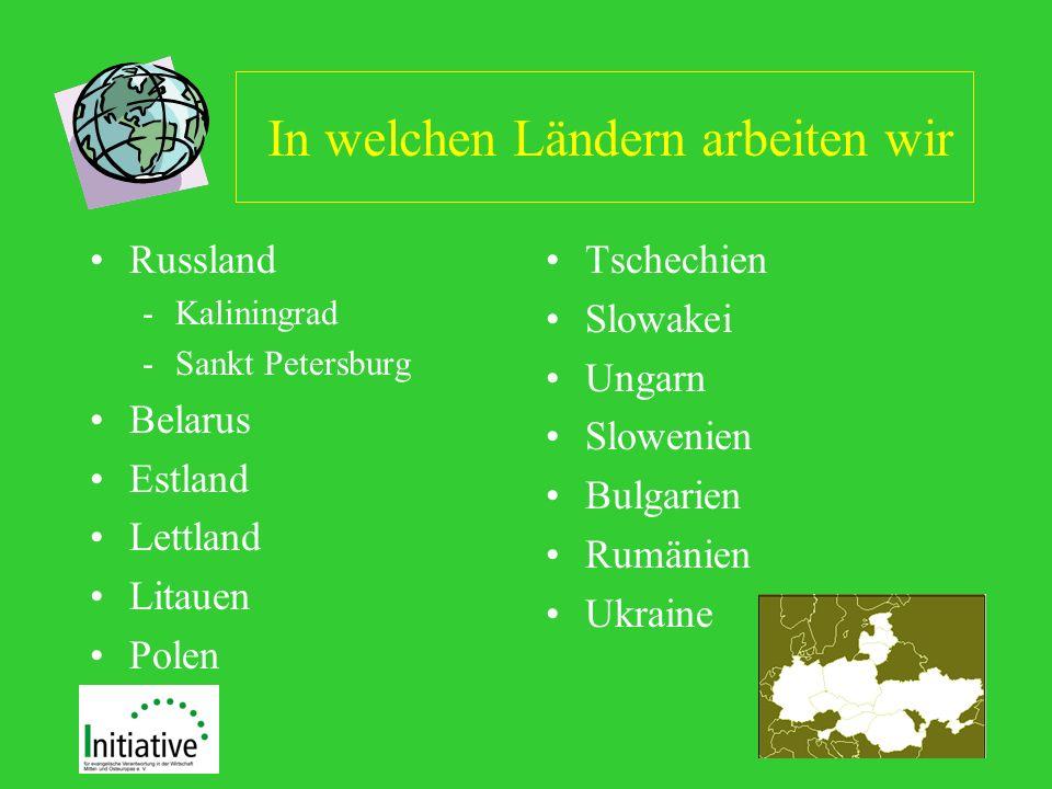 In welchen Ländern arbeiten wir Russland -Kaliningrad -Sankt Petersburg Belarus Estland Lettland Litauen Polen Tschechien Slowakei Ungarn Slowenien Bulgarien Rumänien Ukraine