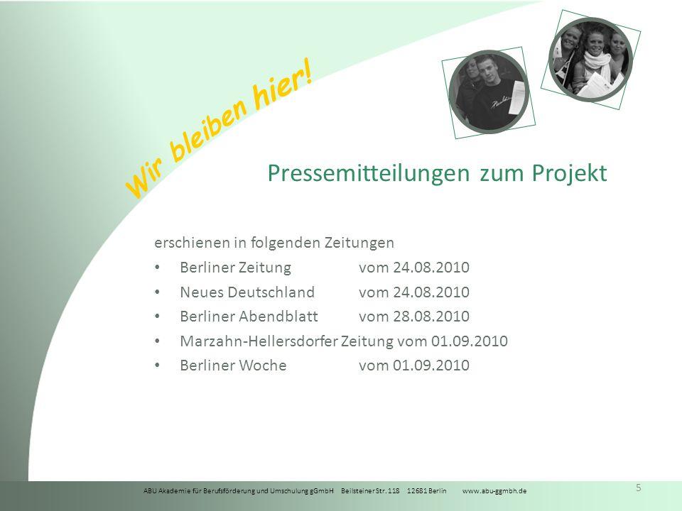 ABU Akademie für Berufsförderung und Umschulung gGmbH Beilsteiner Str. 118 12681 Berlin www.abu-ggmbh.de Wir bleiben hier! 5 Pressemitteilungen zum Pr