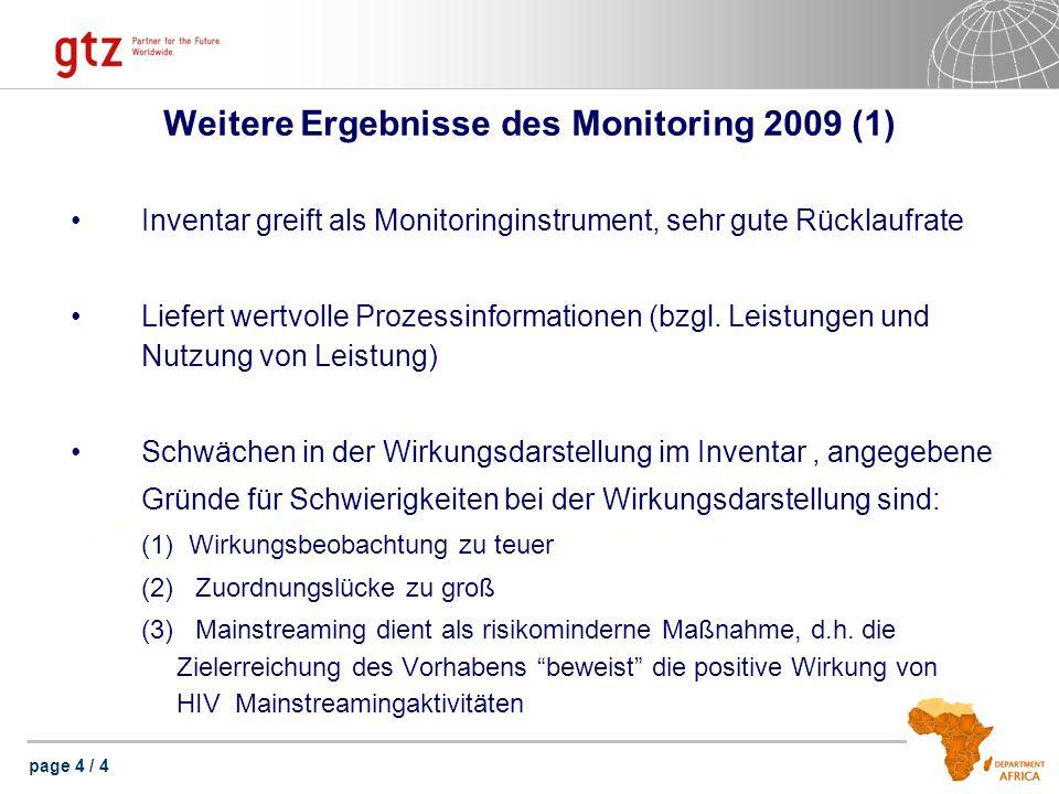 page 5 / 4 Weitere Ergebnisse des Monitoring 2009 (2) Wie kann mangelnde Wirkungsdarstellung verbessert werden.