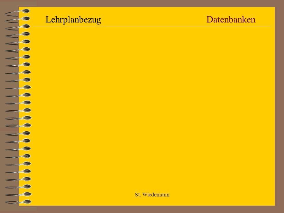 St. Wiedemann DatenbankenLehrplanbezug