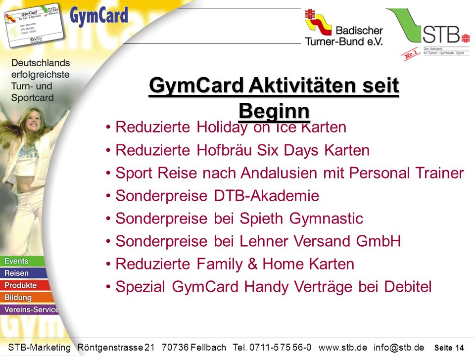 Seite 13 STB-Marketing Röntgenstrasse 21 70736 Fellbach Tel. 0711-5 75 56-0 www.stb.de info@stb.de Wellness und Sport in Waldachtal-Lützenhardt Werksb