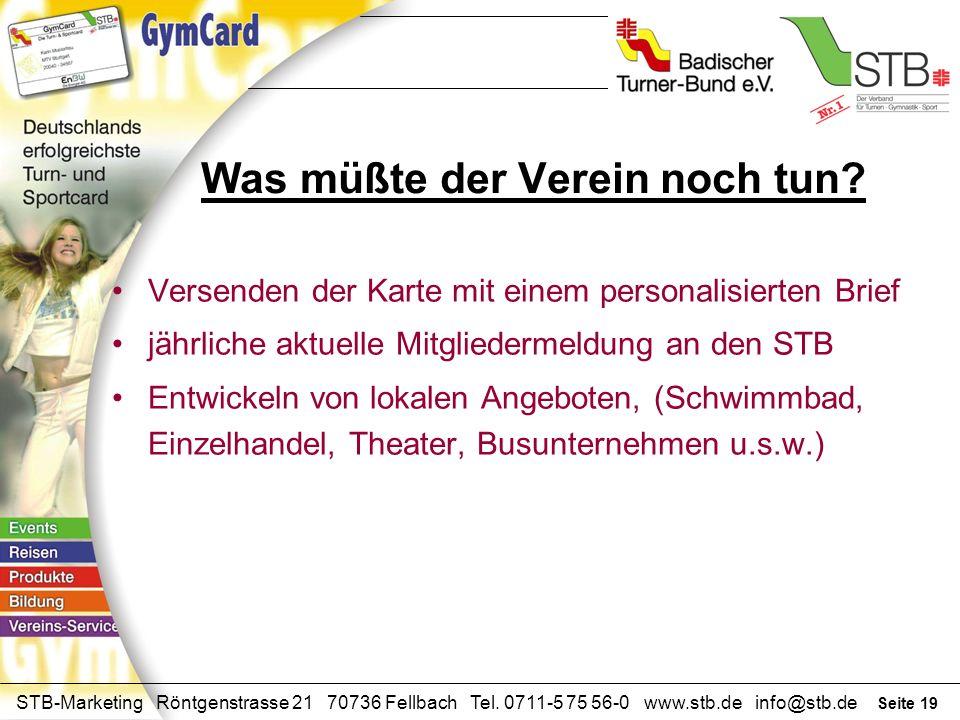 Seite 18 STB-Marketing Röntgenstrasse 21 70736 Fellbach Tel. 0711-5 75 56-0 www.stb.de info@stb.de Das sind die Leistungen von STB und BTB Erstellung