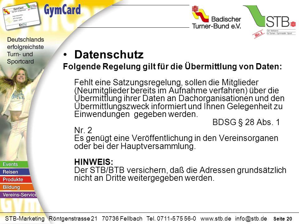 Seite 19 STB-Marketing Röntgenstrasse 21 70736 Fellbach Tel. 0711-5 75 56-0 www.stb.de info@stb.de Was müßte der Verein noch tun? Versenden der Karte