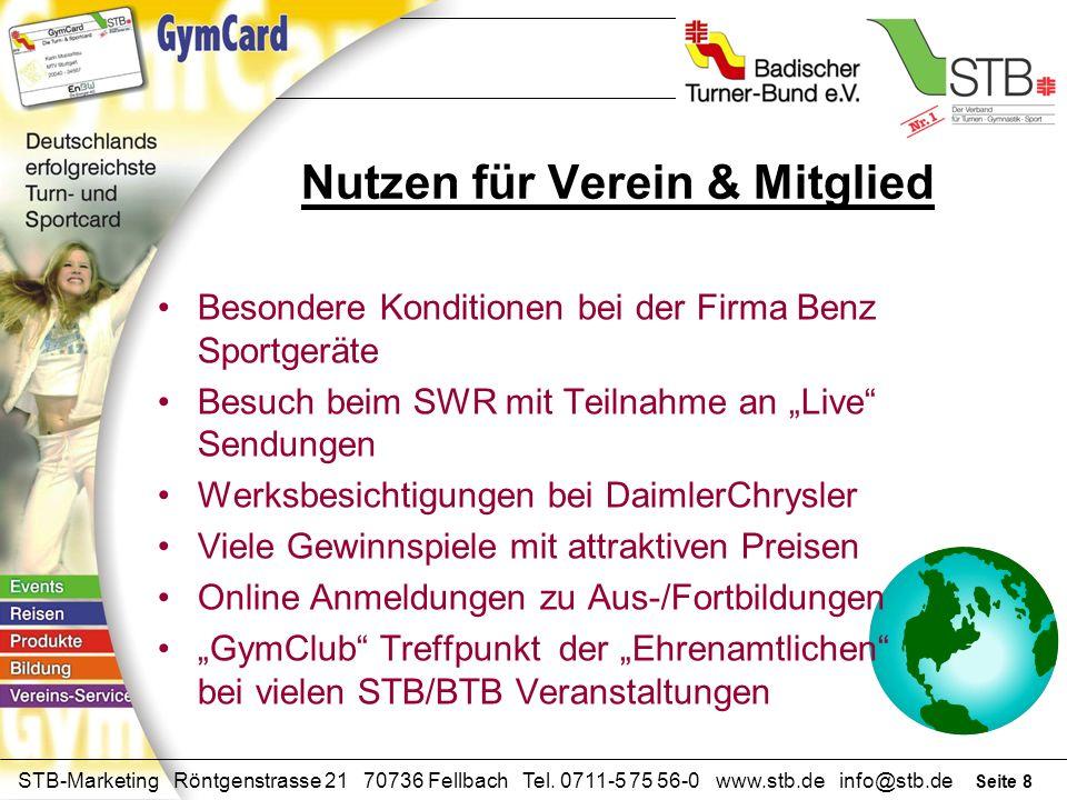 Seite 7 STB-Marketing Röntgenstrasse 21 70736 Fellbach Tel. 0711-5 75 56-0 www.stb.de info@stb.de Nutzen für Verein & Mitglied Mitgliedsausweis mit Ve