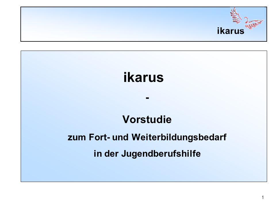 ikarus 1 - Vorstudie zum Fort- und Weiterbildungsbedarf in der Jugendberufshilfe