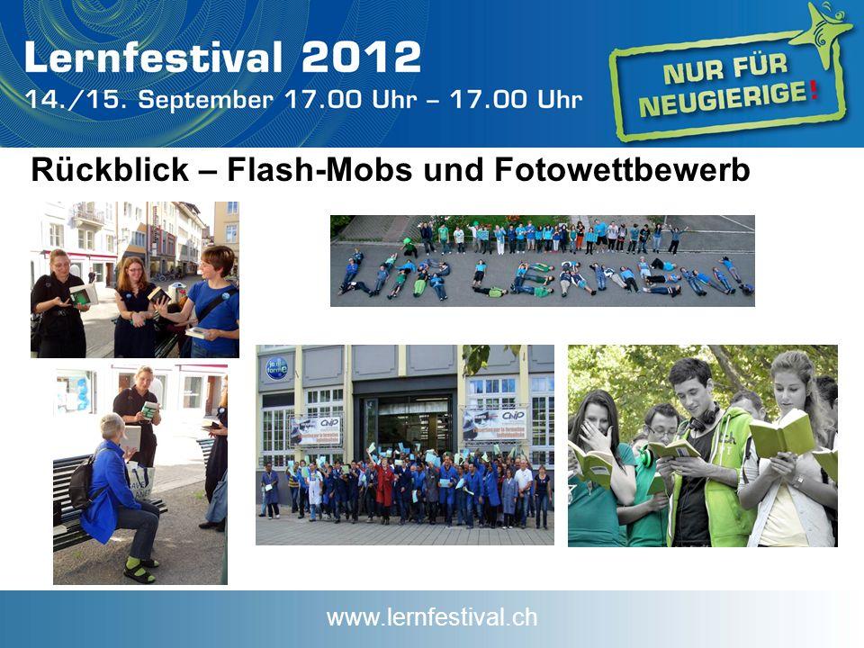 www.lernfestival.ch Rückblick – Flash-Mobs und Fotowettbewerb