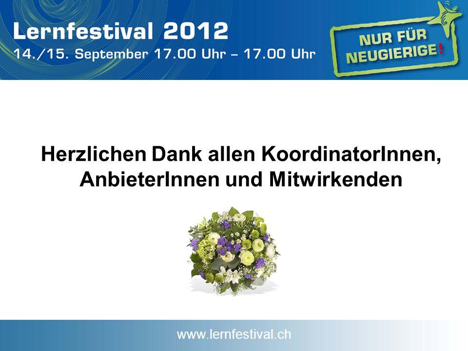 www.lernfestival.ch Herzlichen Dank allen KoordinatorInnen, AnbieterInnen und Mitwirkenden