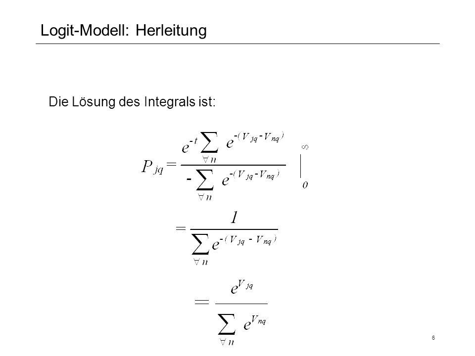 6 Logit-Modell: Herleitung Die Lösung des Integrals ist: