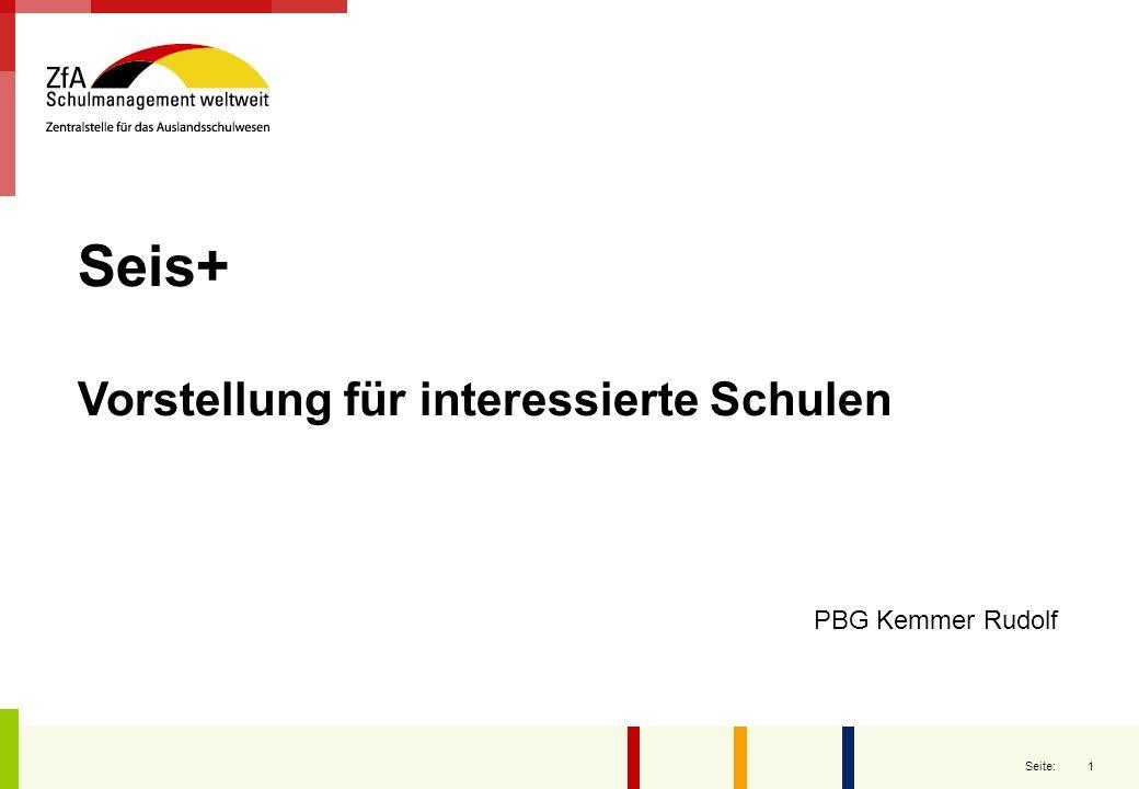 1 Seite: Seis+ Vorstellung für interessierte Schulen PBG Kemmer Rudolf