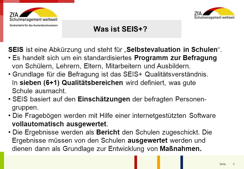3 Seite: SEIS ist eine Abkürzung und steht für Selbstevaluation in Schulen. Es handelt sich um ein standardisiertes Programm zur Befragung von Schüler