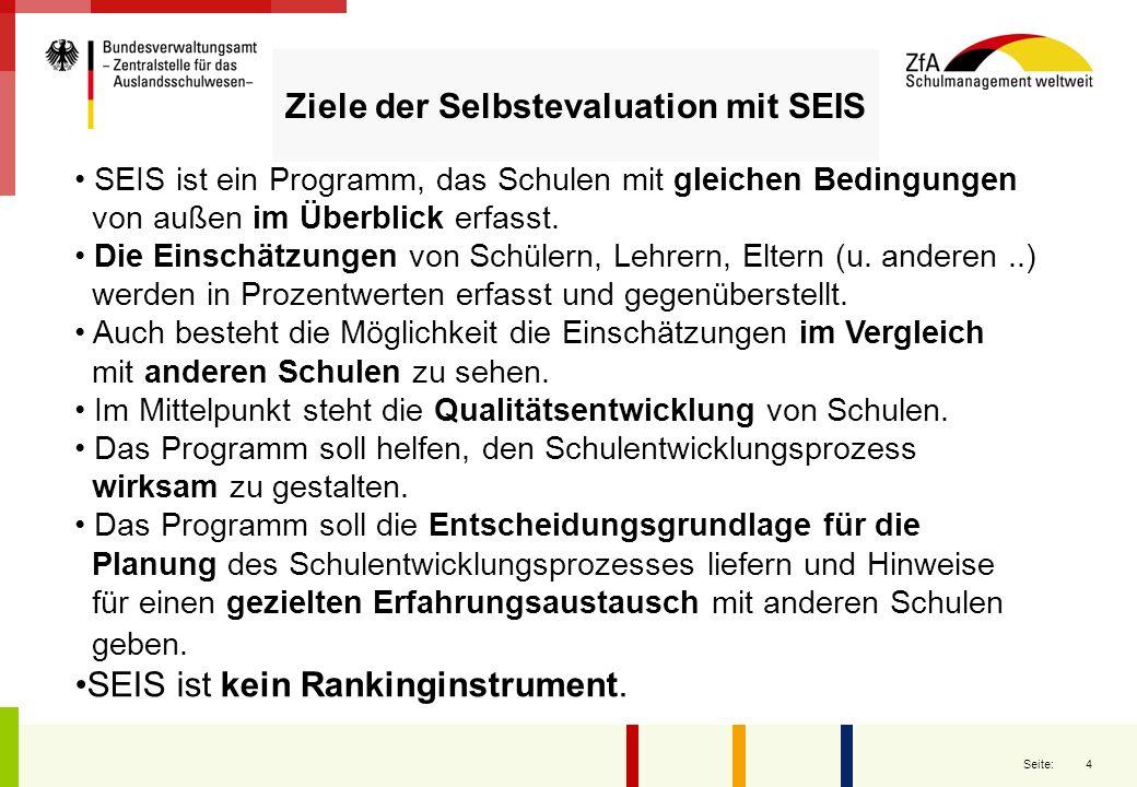 4 Seite: SEIS ist ein Programm, das Schulen mit gleichen Bedingungen von außen im Überblick erfasst. Die Einschätzungen von Schülern, Lehrern, Eltern