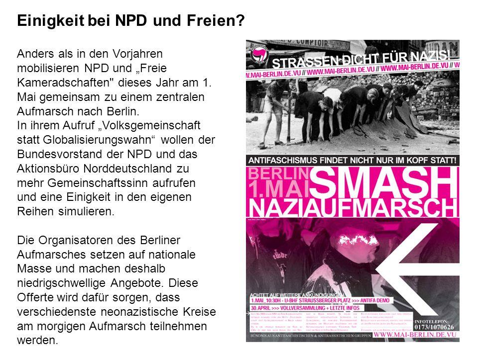 Anders als in den Vorjahren mobilisieren NPD und Freie Kameradschaften dieses Jahr am 1.