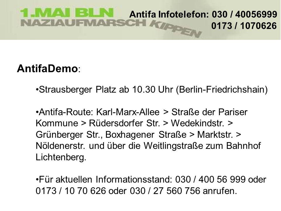 AntifaDemo : Strausberger Platz ab 10.30 Uhr (Berlin-Friedrichshain) Antifa-Route: Karl-Marx-Allee > Straße der Pariser Kommune > Rüdersdorfer Str. >