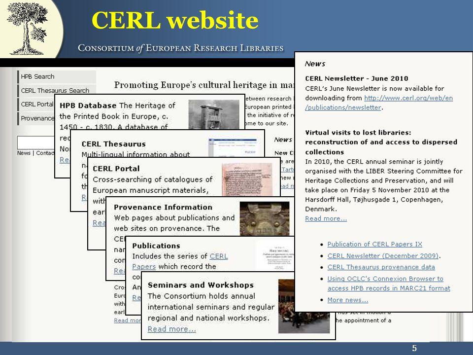 56 Forschungsdaten die im CERL Portal zugänglich gemacht werden Buchbesitz Sammlungen Einbanddaten Zeugnisse der Nutzung Provenienz etc.
