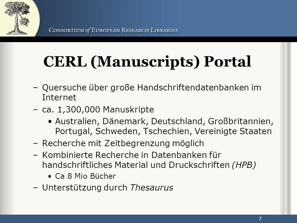 7 CERL (Manuscripts) Portal –Quersuche über große Handschriftendatenbanken im Internet –ca.