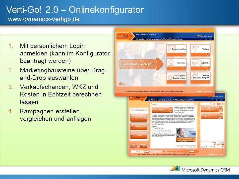 Verti-Go! 2.0 – Onlinekonfigurator www.dynamics-vertigo.de 1.Mit persönlichem Login anmelden (kann im Konfigurator beantragt werden) 2.Marketingbauste