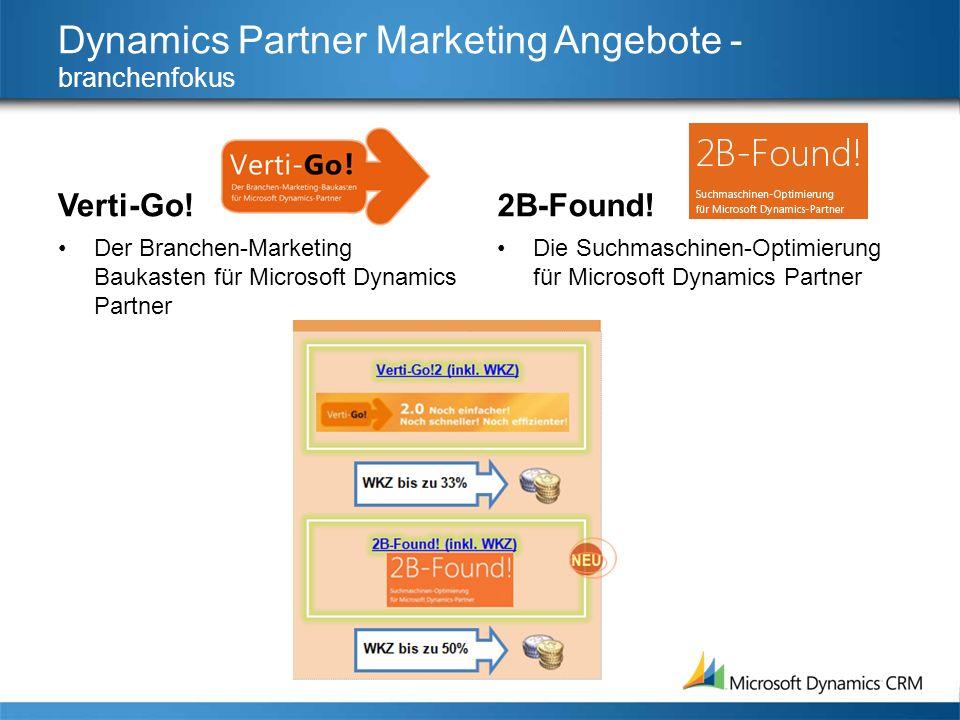 Dynamics Partner Marketing Angebote - branchenfokus Verti-Go! Der Branchen-Marketing Baukasten für Microsoft Dynamics Partner 2B-Found! Die Suchmaschi