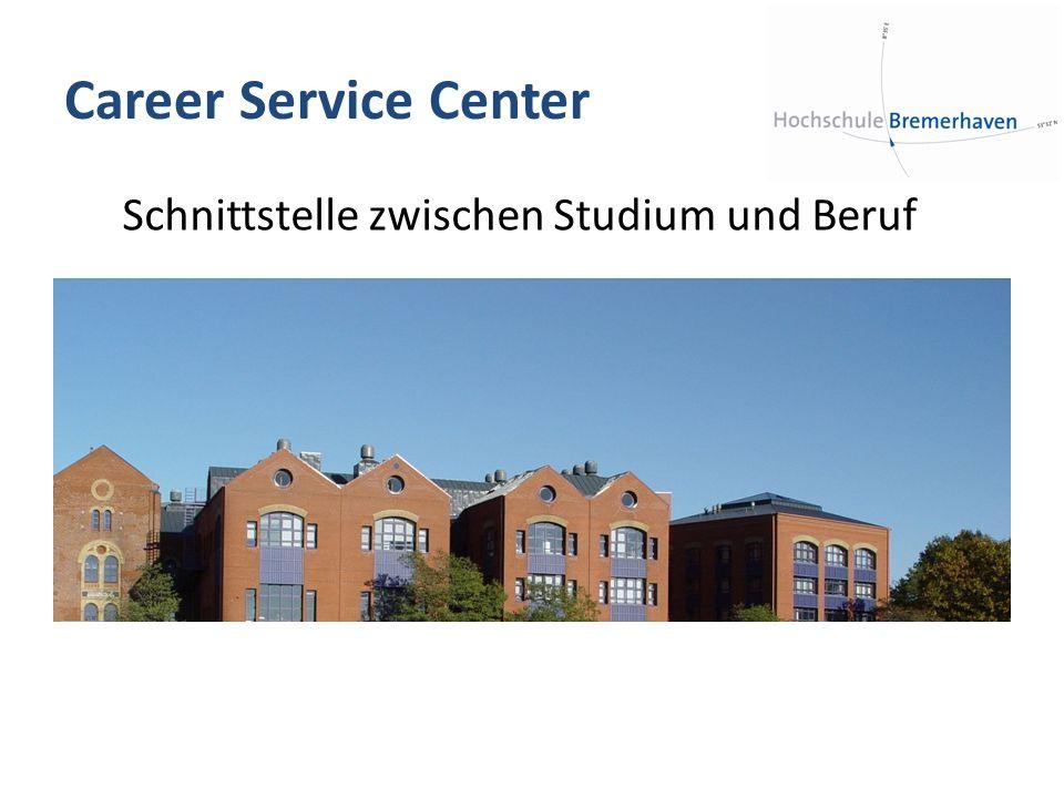 Career Service Center Schnittstelle zwischen Studium und Beruf