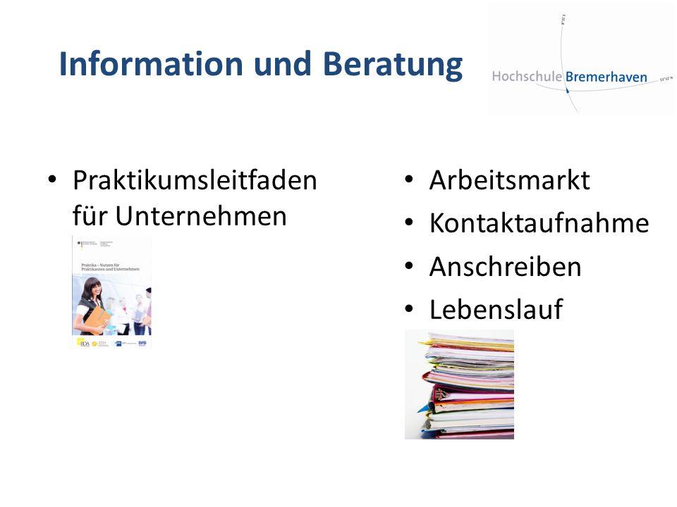 Information und Beratung Arbeitsmarkt Kontaktaufnahme Anschreiben Lebenslauf Praktikumsleitfaden für Unternehmen