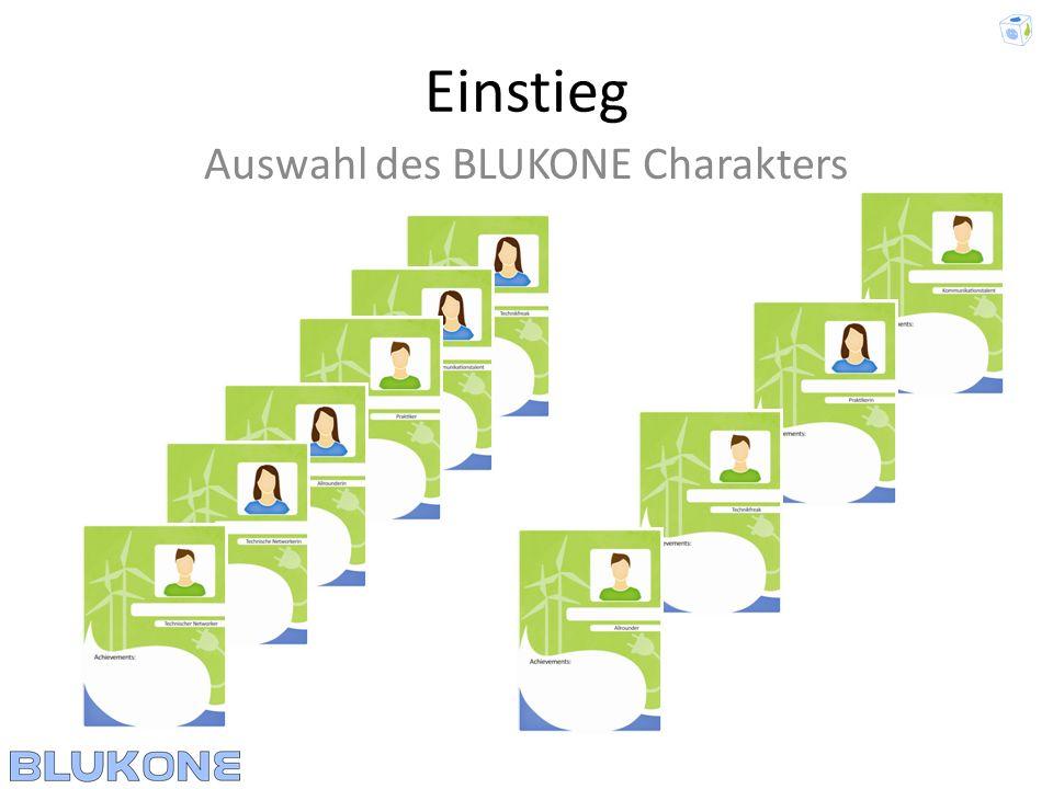 Einstieg Auswahl des BLUKONE Charakters