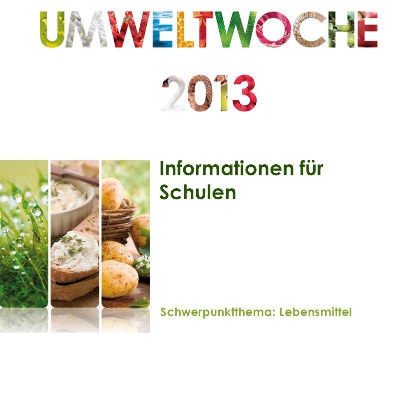 Informationen für Schulen Schwerpunktthema: Lebensmittel