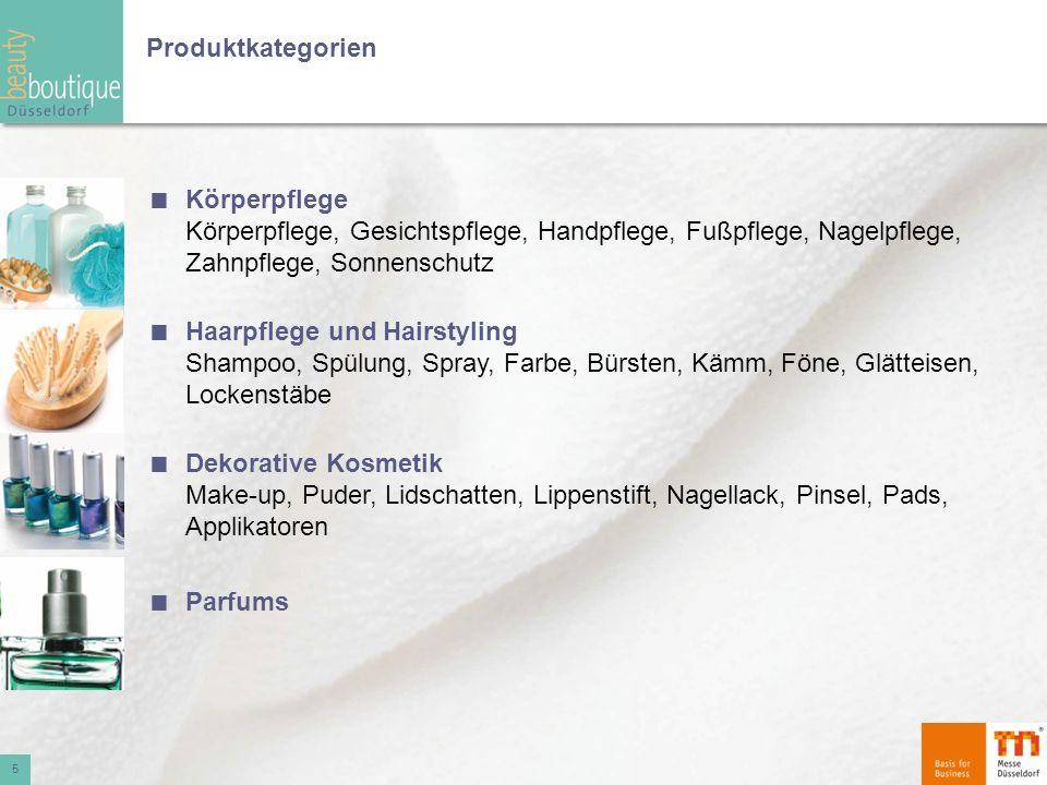 Produktkategorien Körperpflege Körperpflege, Gesichtspflege, Handpflege, Fußpflege, Nagelpflege, Zahnpflege, Sonnenschutz Haarpflege und Hairstyling S