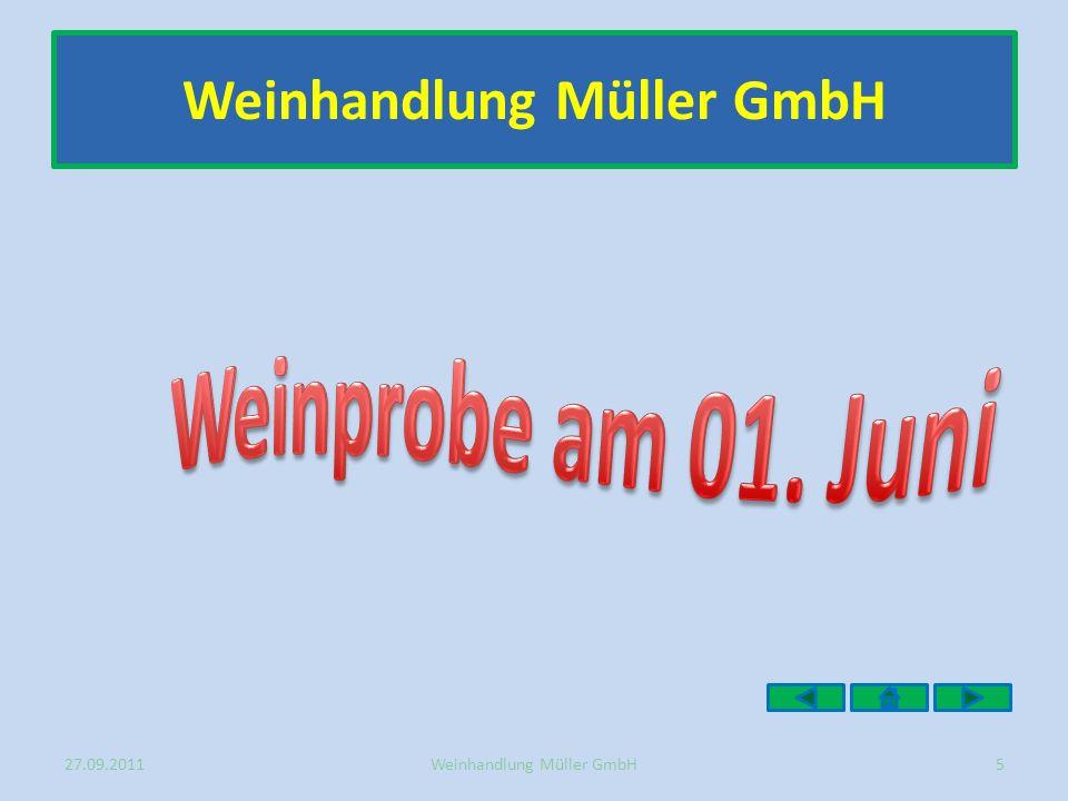27.09.20115Weinhandlung Müller GmbH
