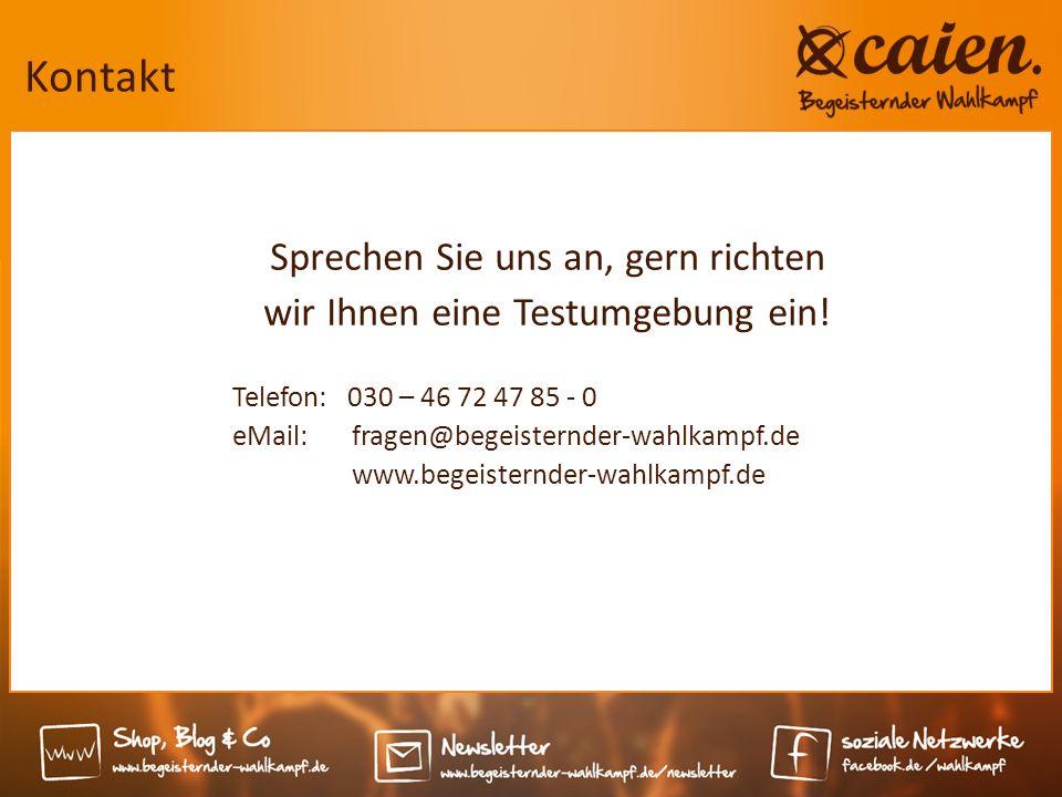 Kontakt Sprechen Sie uns an, gern richten wir Ihnen eine Testumgebung ein! Telefon: 030 – 46 72 47 85 - 0 eMail: fragen@begeisternder-wahlkampf.de www