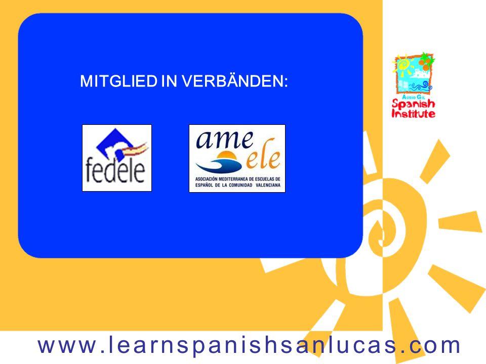 MITGLIED IN VERBÄNDEN: www.learnspanishsanlucas.com