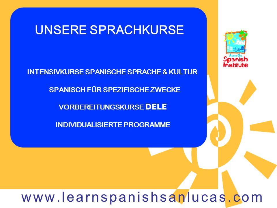 UNSERE SPRACHKURSE INTENSIVKURSE SPANISCHE SPRACHE & KULTUR SPANISCH FÜR SPEZIFISCHE ZWECKE VORBEREITUNGSKURSE DELE INDIVIDUALISIERTE PROGRAMME www.le