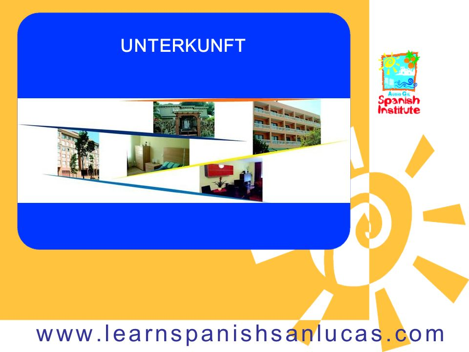 UNTERKUNFT www.learnspanishsanlucas.com