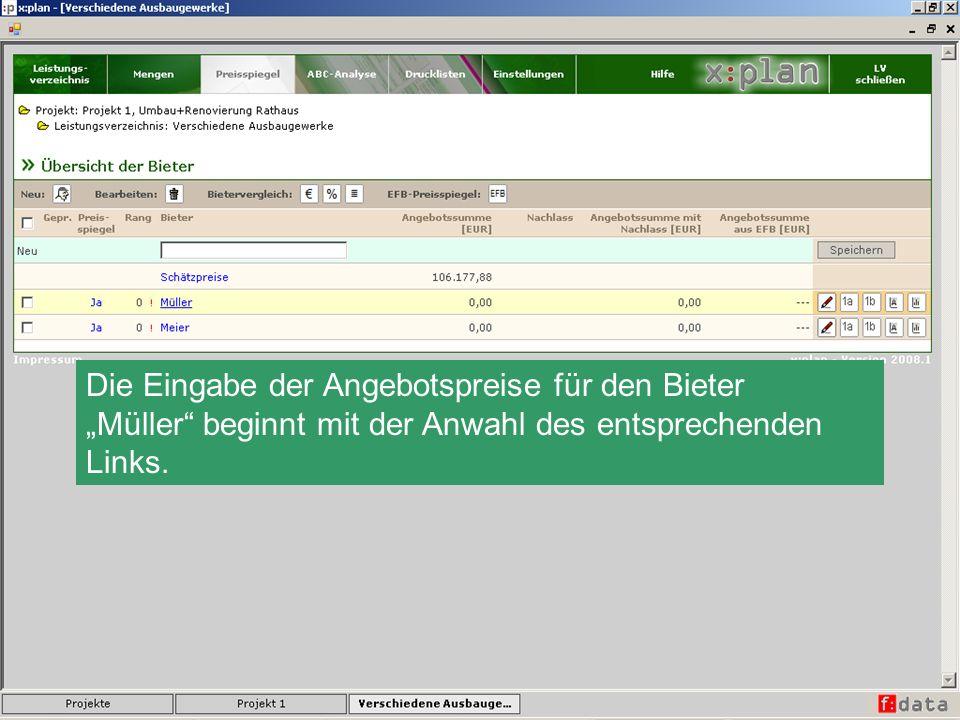 Die Eingabe der Angebotspreise für den Bieter Müller beginnt mit der Anwahl des entsprechenden Links.